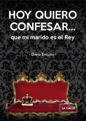 Portada Hoy quiero confesar que mi marido es el Rey