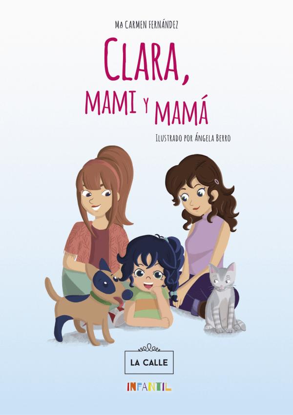 Portada Clara Mami y Mamá Libro de Mari Carmen Fernandez