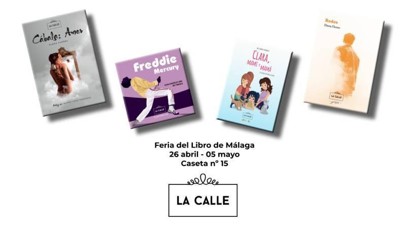 La obra de editorial La Calle estarán en la feria del Libro de Málaga
