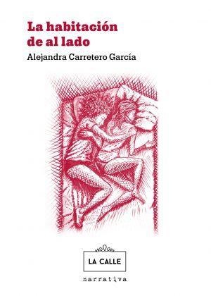 'La habitación de al lado', libro de Alejandra Carretero