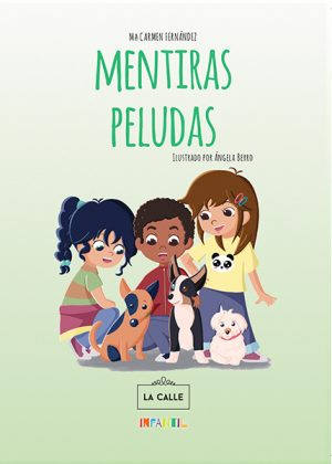 Editorial La Calle presenta el cuento 'Mentiras peludas'