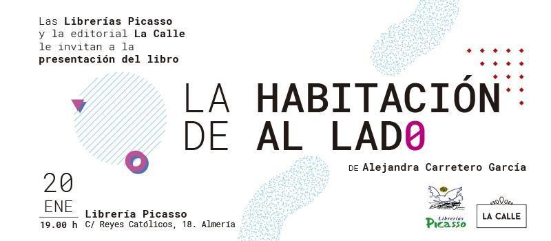 Editorial La Calle te invita a la presentación de 'La habitación de al lado' en Almería