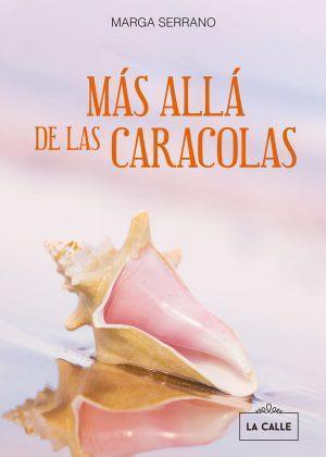 Portada libro Más allá de las caracolas - Marga Serrano